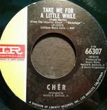Take Me For A Little While - Cher