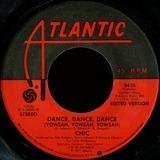 Dance, Dance, Dance (Yowsah, Yowsah, Yowsah) - Chic