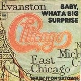Baby, What A Big Surprise - Chicago