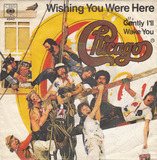 Wishing You Were Here - Chicago