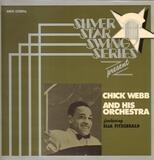 Silver Star Swing Series Presents Chick Webb And His Orchestra - Chick Webb And His Orchestra Featuring Ella Fitzgerald