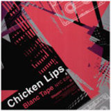Blanc Tape / Steppin - Chicken Lips