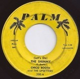 (Let's Do) The Shimmy / Hot Peppers - Chico Booth And The Upsetters