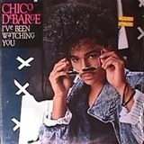 I've Been Watching You - Chico DeBarge