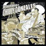 The Unspeakable - CHILLY GONZALES