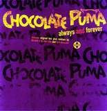 ALWAYS & FOREVER - Chocolate Puma