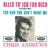 Alles Tu' Ich Für Dich - Chris Andrews