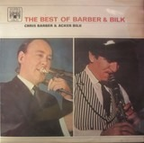The Best Of Barber & Bilk Volume One - Chris Barber & Acker Bilk