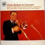 Chris Barber in Concert - Chris Barber