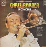 In Concert - Chris Barber