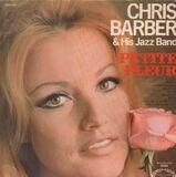 Petite Fleur - Chris Barber