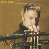 A Thousand Kisses Deep - Chris Botti