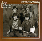 Old Cowboy Classics - Chris LeDoux