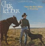 Paint Me Back Home in Wyoming - Chris LeDoux