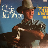 Sings Of His 'Life As A Rodeo Man' - Chris LeDoux