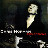 Reflections - Chris Norman
