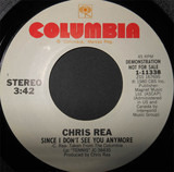 Since I Don't See You Anymore - Chris Rea