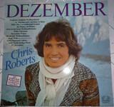 Dezember - Fröhliche Weihnachtszeit Mit Chris Roberts - Chris Roberts
