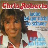 Liebe Ist Gar Nicht So Schwer - Chris Roberts
