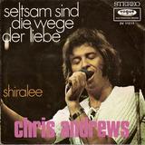Seltsam Sind Die Wege Der Liebe - Chris Andrews
