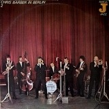 Chris Barber In Berlin 2 - Chris Barber