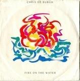 Fire On The Water - Chris de Burgh