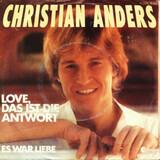 Love, das ist die Antwort - Christian Anders