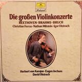 Die Grossen Violinkonzerte - Beethoven / Brahms / Bruch