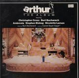 Arthur - The Album - Christopher Cross / Burt Bacharach a.o.