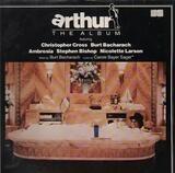 Arthur - The Album - Christopher Cross, Burt Bacharach, Ambrosia, etc.