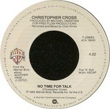 No Time For Talk - Christopher Cross
