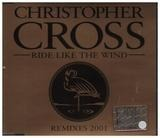 Ride Like The Wind (Remixes 2001) - Christopher Cross