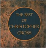 Ride Like The Wind - The Best Of Christopher Cross - Christopher Cross