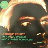 I'm A Disco Dancer (And A Sweet Romancer) - Christopher Just