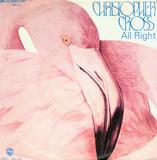 All Right / Long World - Christopher Cross
