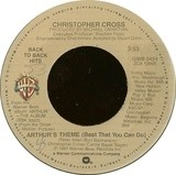 Arthur's Theme (Best That You Can Do) / Say You'll Be Mine - Christopher Cross