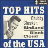 Birdland / Black Cloud - Chubby Checker
