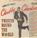 Twistin' Round the World - Chubby Checker