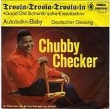 Troola=Troola=Troola=La »Good Old Schwäb'sche Eisenbahn« - Chubby Checker