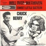 Roll Over Beethoven / Sweet Little Sixteen - Chuck Berry
