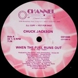 When The Fuel Runs Out - Chuck Jackson