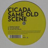 Same Old Scene - Cicada