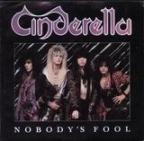 Nobody's Fool / Push, Push - Cinderella