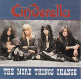 The More Things Change - Cinderella