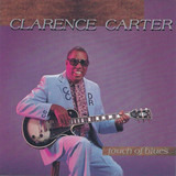 Touch of Blues - Clarence Carter