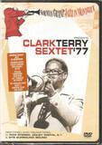 Clark Terry Sextet