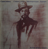 Children's Corner / Suite Bergamasque / Estampes - Claude Debussy / Peter Rösel