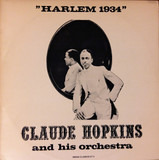 Harlem 1934 - Claude Hopkins And His Orchestra
