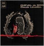 Cheval De Bois - Claude Léveillée