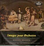 Images Pour Orchestre - Claude Debussy , L'Orchestre De La Suisse Romande , Ataúlfo Argenta
